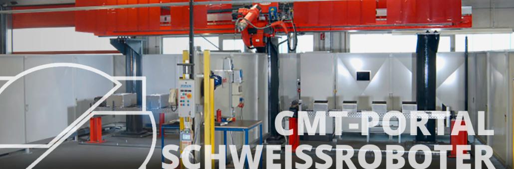 CMT-Portal Schweißroboter